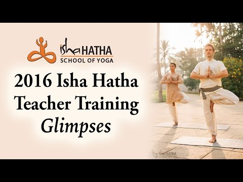 2016 Isha Hatha Yoga Teacher Training Glimpses