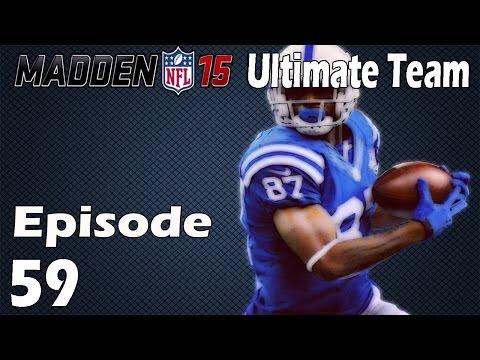 Madden 15 Ultimate Team: SEASON VETERAN REGGIE WAYNE TAKES OVER! - Episode 59