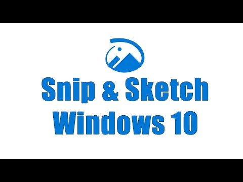 Snip & Sketch - How To Use This Windows Newer 10 App