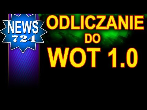 Odliczanie do Wot 1.0 - NEWS - World of Tanks