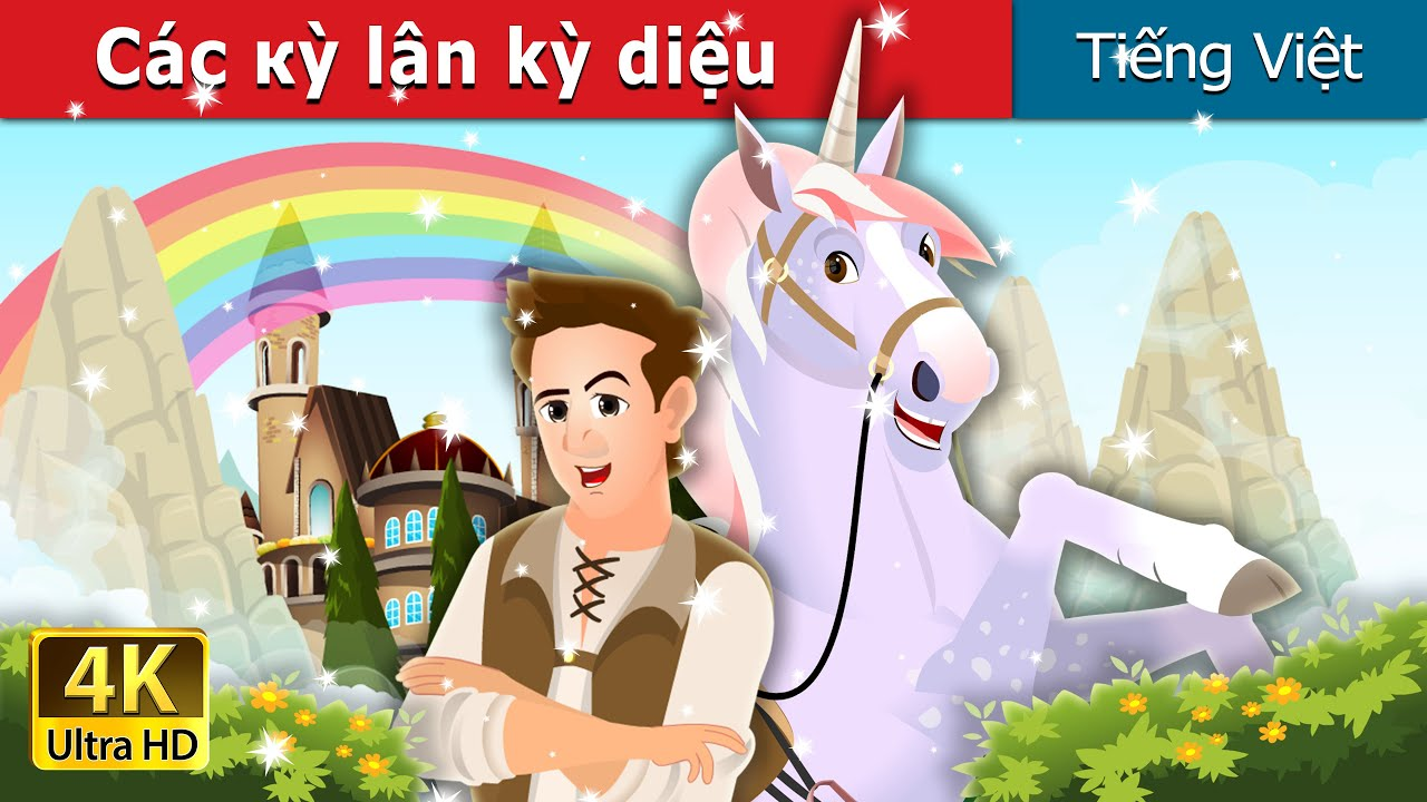 Сác кỳ lân kỳ diệu | The Magic Unicorn Story | Truyện cổ tích việt nam