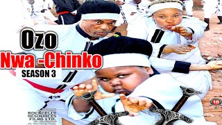 OZO NWA CHINKO (SEASON 3) || WITH ENGLISH SUBTITLE - OZODINMGBA Latest 2020 Nollywood Movie || HD