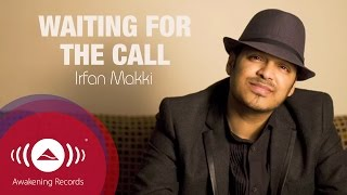 Download Mp3 Irfan Makki - Waiting For The Call |  Lyric Video
