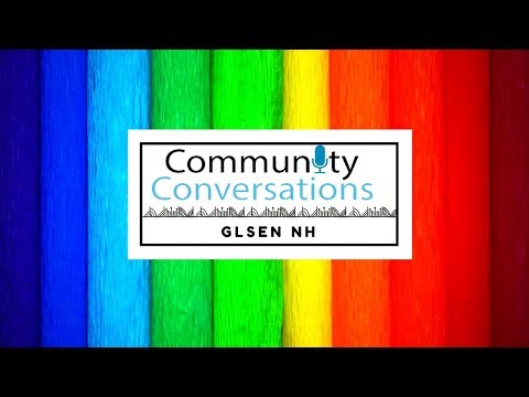 Community Conversations: GLSEN New Hampshire