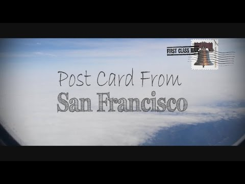 Postcard from San Francisco