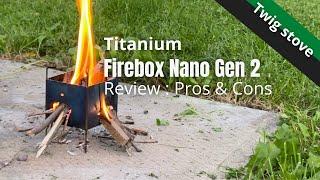 Titanium Firebox Nano Gęn 2   Review : Pros & Cons