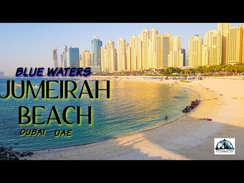 JUMEIRAH BEACH 2019 | BLUE WATERS | DUBAI | TRAVEL HUNT | DIXON