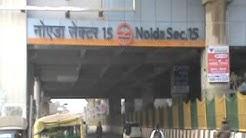 Noida sector 15 metro rail station near gole chakkar.