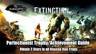 Extinction - Perfectionist Trophy/Achievement Guide | Obtains 3 Stars in all Rescue Run Trials