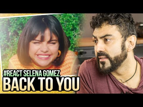 REAGINDO a Selena Gomez - Back To You