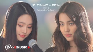 COVER | JE T'AIME x PRIM - Versace on the Floor [Bruno Mars]