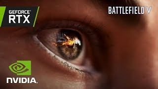 Battlefield V: Official GeForce RTX Trailer