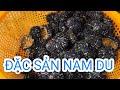 Đặc sản Đảo Nam Du | Viet Nam Life and Travel | BKB CHANNEL