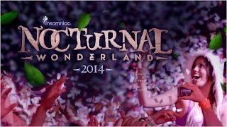 Nocturnal Wonderland 2014 Official Trailer