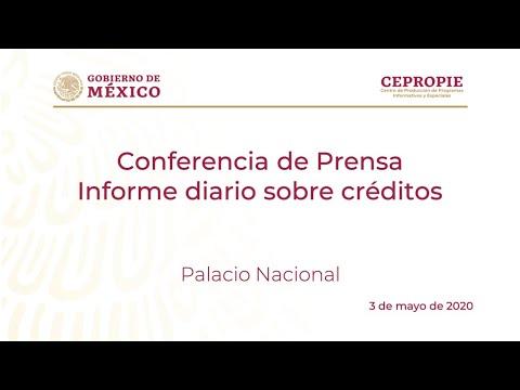 Conferencia de prensa. Informe diario sobre créditos. Domingo 3 de mayo de 2020