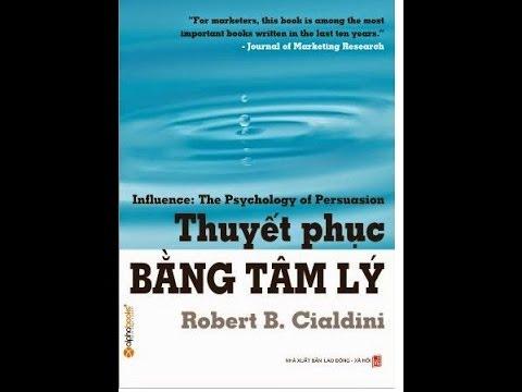 Thuyết Phục Bằng Tâm Lý - Chương 1 - Robert B. Cialdini