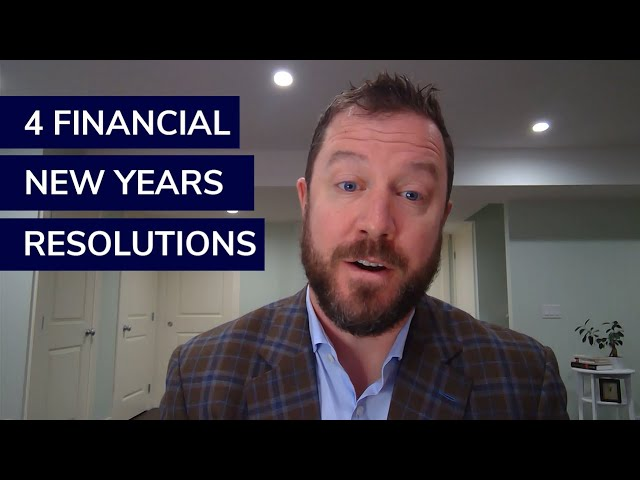 4 Financial New Years Resolutions