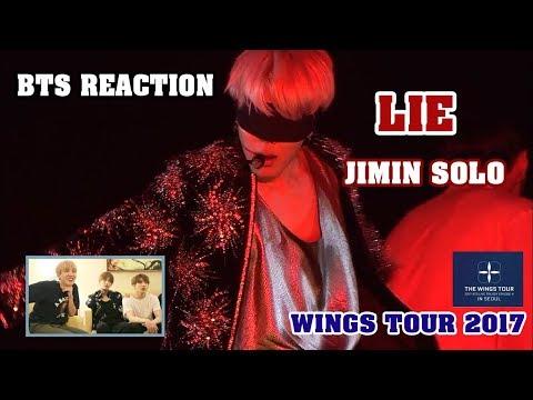 [ENG/VIET SUB] BTS Reaction LIE Jimin Solo - WINGS TOUR 2017