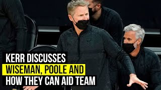 Kerr breaks down Warriors youth and how they can help team