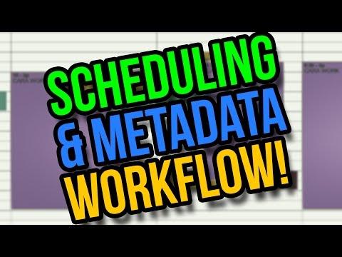 My YouTube Scheduling & Metadata Workflow
