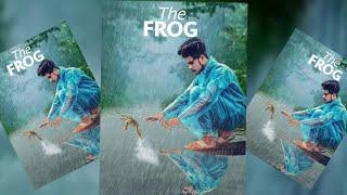 Rain manipulation photo editing in picsart Sony Jackson   Frog photo editing   2018