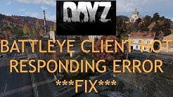 DayZ .63 Battleye Client Not Responding **FIX** (Experimental/Stress Test)