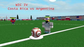 WIC IV Group Stages ▬ Costa Rica vs Argentina ▬ Goals & Highlights (ROBLOX)