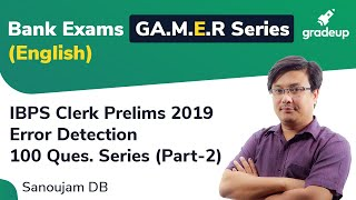 YT G.A.M.E.R Series: Tricks to Solve Error Detection  for IBPS Clerk Prelims 2019