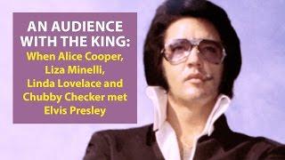 When Alice Cooper, Liza Minelli, Linda Lovelace and Chubby Checker met Elvis
