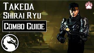 Mortal Kombat X: Takeda (Shirai Ryu) Combo Guide