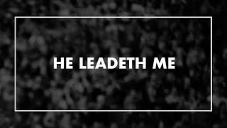 He Leadeth Me • T4G Live IV [Official Lyric Video]