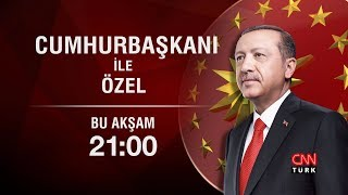 Cumhurbaşkanı Recep Tayyip Erdoğan CNN TÜRK ve Kanal D ortak yayınında