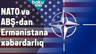 NATO və ABŞ-ın erməni ordusuna xəbərdarlığı