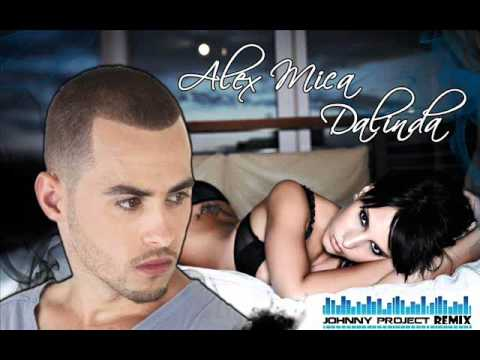 Alex Mica - Dalinda ( Johnny Project Remix )