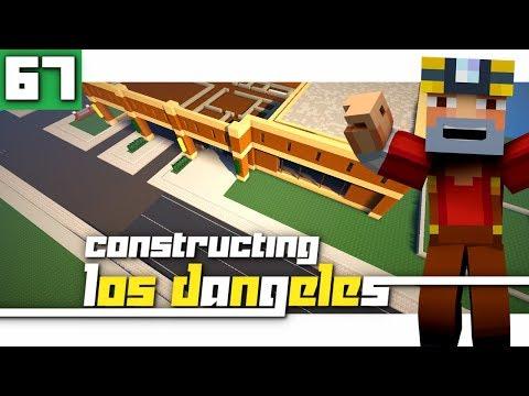 Constructing Los Dangeles: Season 2 - Episode 67! (Amazing New Roads!)