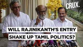 What Does Rajinikanth's Political Entry Mean For The 2021 Tamil Nadu Polls? | CRUX