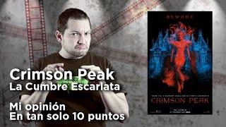 """""""Crimson Peak (Cumbre Escarlata): Crítica en 10 puntos"""
