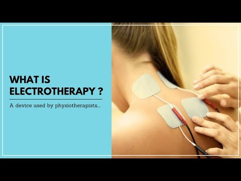 What is Electrotherapy ?