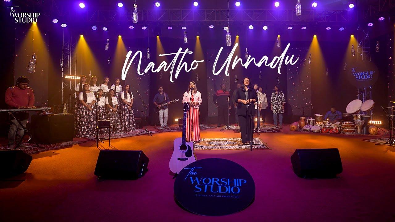 The Worship Studio || NAATHO UNNADU
