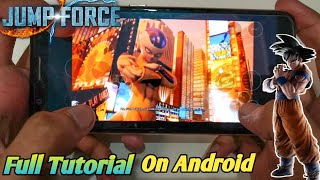 Gambar cover How to play jump force on Android full game(offline-online) Download jump force PS4 on android