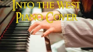 """""""Into the West (Lord of the Rings Soundtrack)""""-Piano Cover"""
