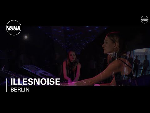 Electronic: Illesnoise Boiler Room Berlin DJ Set