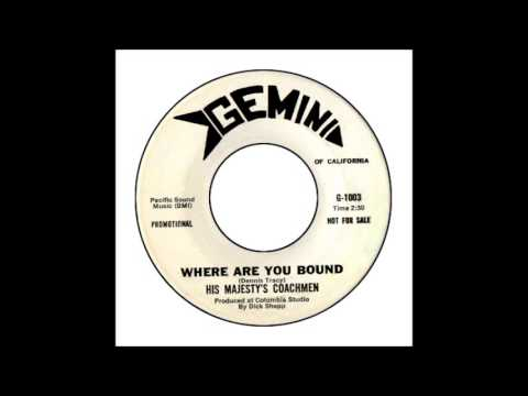 His Majesty's Coachmen - Where Are You Bound