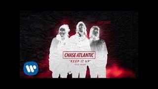 Скачать Chase Atlantic Keep It Up Official Audio