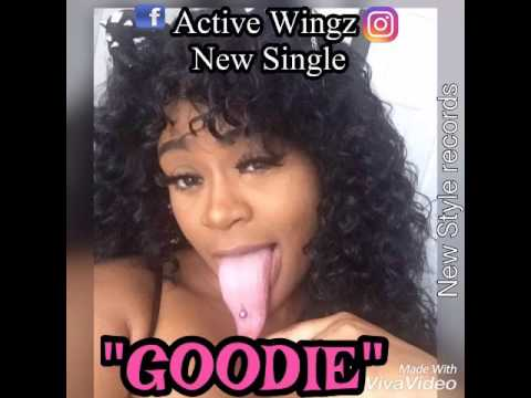 """Active Wingz - """"Goodie Song"""" (Raw) May 2017"""