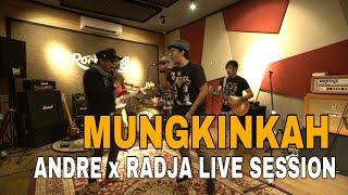 MUNGKINKAH STINKY COVER - ANDRE TAULANY X RADJA LIVE SESSION