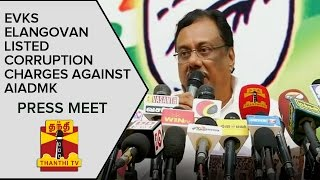 Press Meet : E. V. K. S Elangovan Releases List of Various Corruption Charges against AIADMK Govt Spl hot tamil video news 08-01-2016