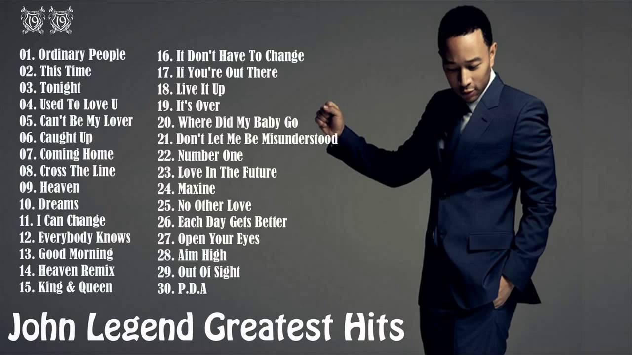 John legend Greatest Hits [Full Album] || John legend\'s 30 Biggest ...