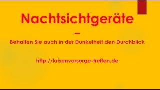 Nachtsichtgeräte – Behalten Sie auch in der Dunkelheit den Durchblick - krisenvorsorge-treffen.de