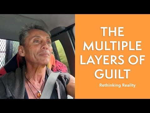 Rethinking Reality: The Multiple Layers Of Guilt | Dr. Robert Cassar